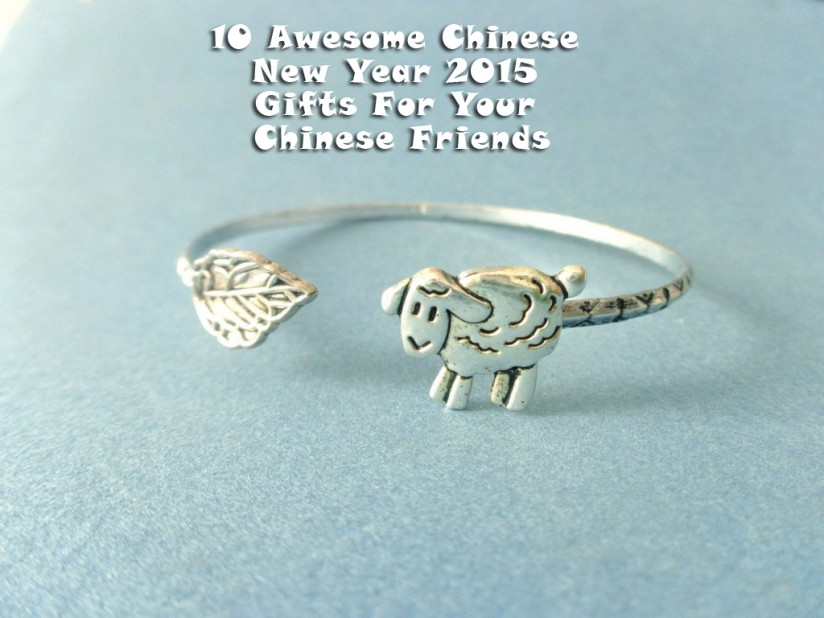 10 Awesome Chinese New Year 2015 Gifts For Your Chinese Friends